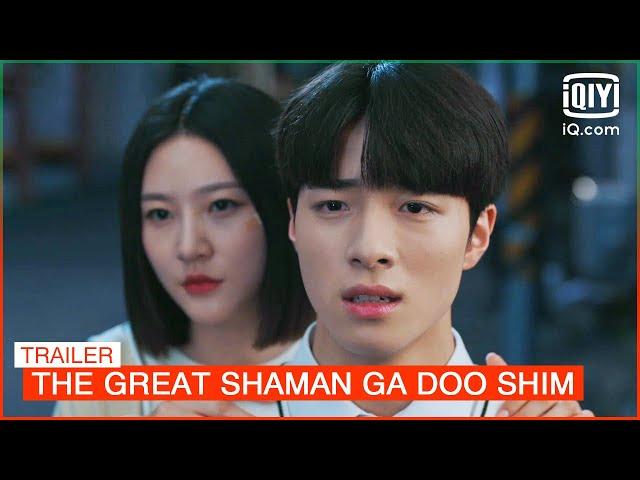 Trailer: Can she get through her 18-year-old life? | The Great Shaman Ga Doo Shim | iQiyi K-Drama