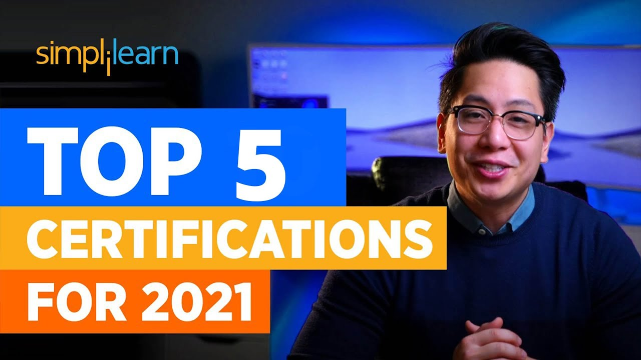 Top 5 Certifications For 2021   Highest Paying Certifications   Best IT Certifications