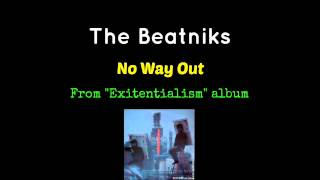 The Beatniks - No Way Out