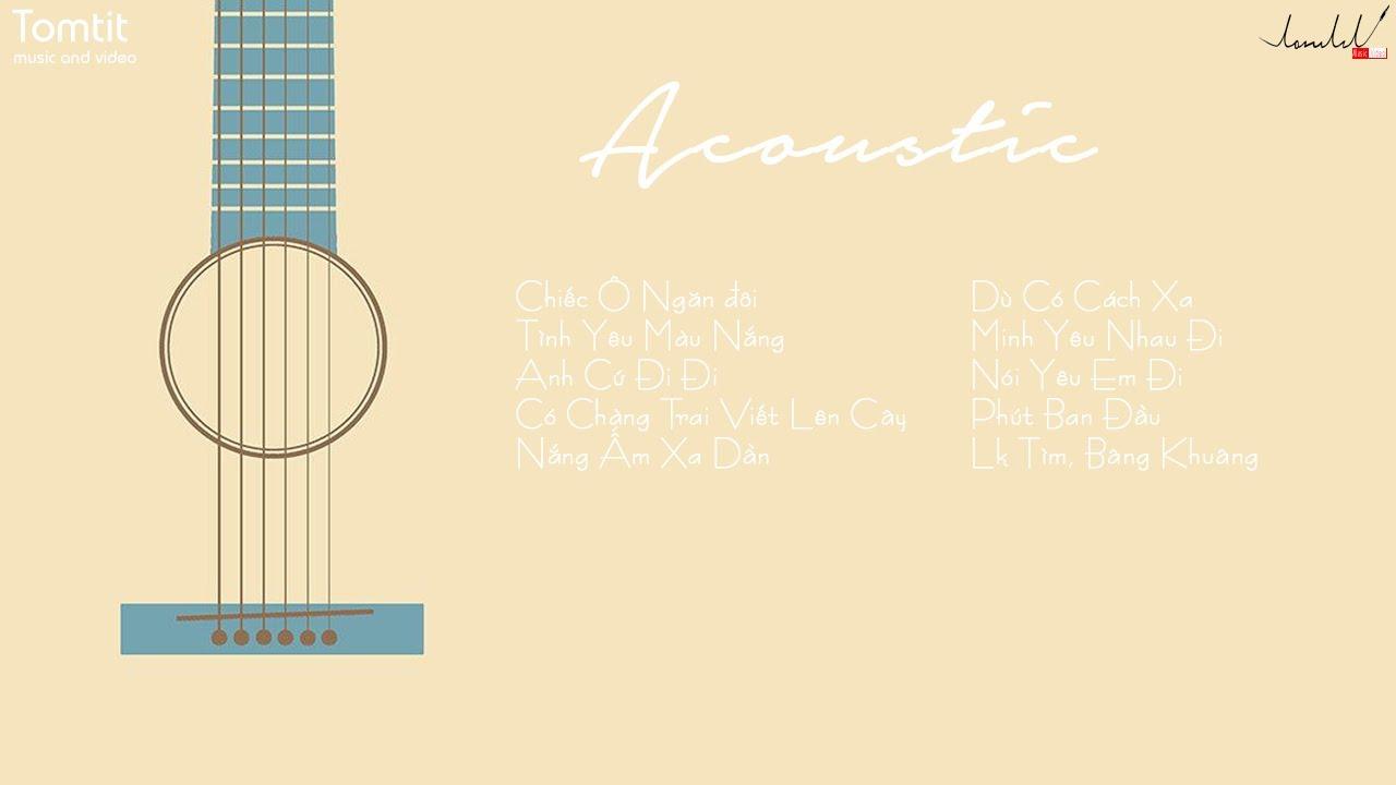 Photo of [Music List] Nhạc Acoustic – 40p  tuyệt vời