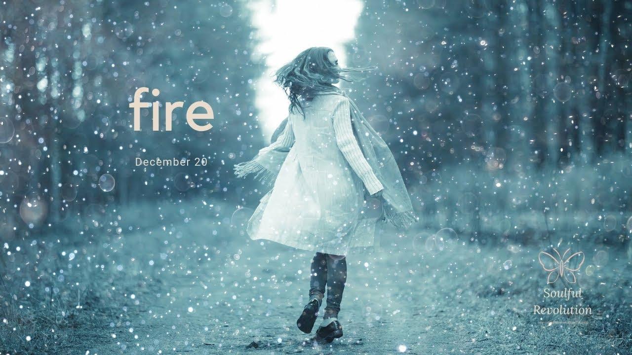 Coming to terms, FIRE Sign December 20 Aries Leo Sagittarius