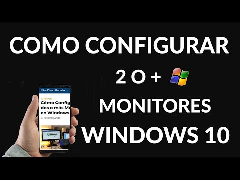 Cómo Configurar dos o más Monitores en Windows 10