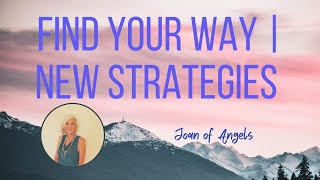 Find Your Way | New Strategies
