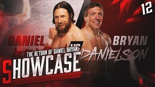 WWE 2K19: 2K Showcase - The Return of Daniel Bryan - Episodio 12