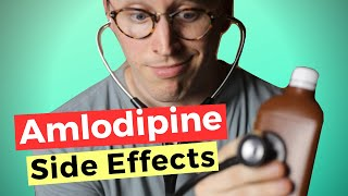 Amlodipine Side Effects   the BEST blood pressure med?  Doc's HONEST opinion!