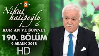 Nihat Hatipoğlu ile Kur'an ve Sünnet - 9 Aralık 2018