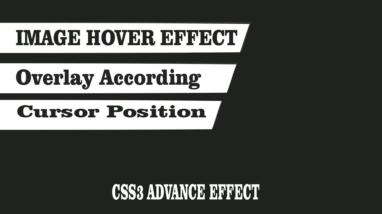 CSS 3 ADVANCED LEVEL IMAGE HOVER EFFECT