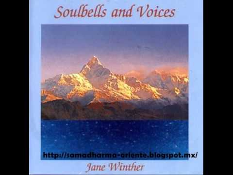 Jane Winther - Soulbells And Voices - 01. The Sea And Healing Bowls