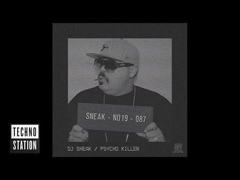 DJ Sneak & Charlie Sputnik - Psycho Killer