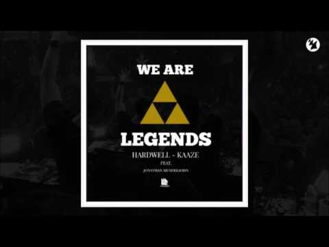 Hardwell & KAAZE Feat. Jonathan Mendelsohn - We Are Legends (Extended Mix)