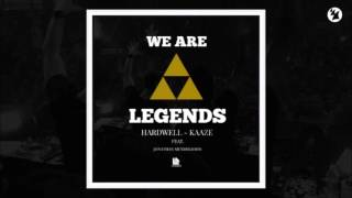 Hardwell KAAZE Feat Jonathan Mendelsohn We Are Legends Extended Mix