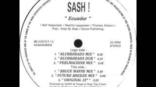 Sash - Ecuador (Klubbheads Mix)