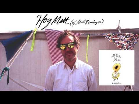 """Walter Martin - """"Hey Matt"""" (w/ Matt Berninger)"""