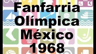 Fanfarria Olímpica México 68