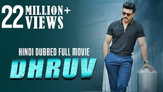 Dhruv - Hindi Dubbed Full Movie | Ram Charan | Arvind Swamy | Rakul Preet Singh