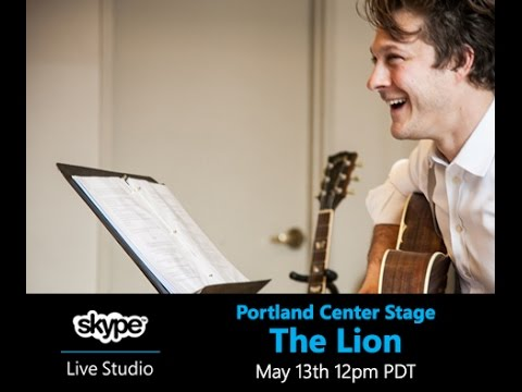 The Lion: PCS live in the Skype Live Studio
