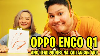 Oppo Enco Q1 - Wireless Earphones Na Maganda!