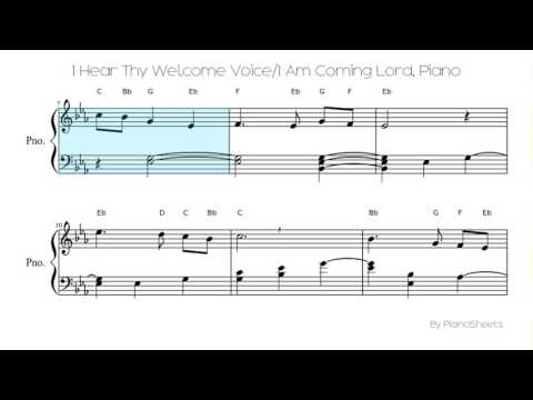 I Hear Thy Welcome Voice/I Am Coming Lord [Piano Solo]