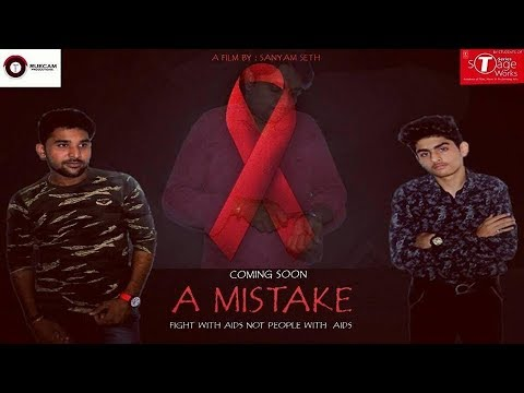 A MISTAKE TRAILER 2017 | FILM BY SANYAM SETH | CASTING : AKKI AND MADHAV ,