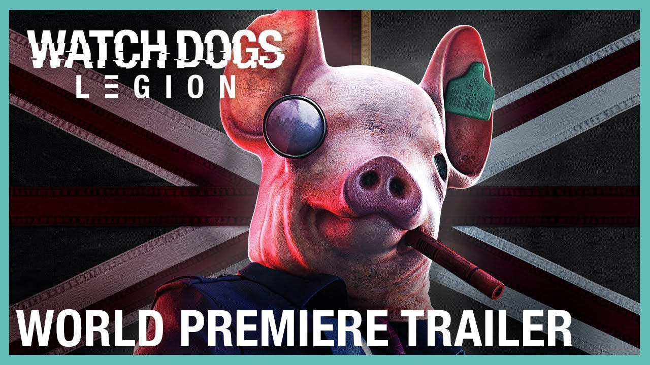 Watch Dogs: Legion: E3 2019 Official World Premiere Trailer | Ubisoft