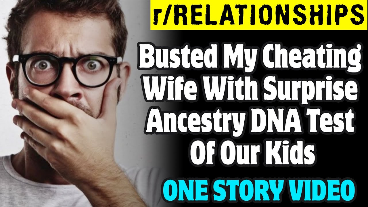 Busted My Cheating Wife With Surprise Ancestry DNA Test Of Our Kids