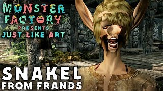 Monster Factory Presents: Just Like Art — SNAKEL FROM FRANDS
