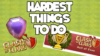 TOP 10 HARDEST THINGS TO DO IN CLASH OF CLANS