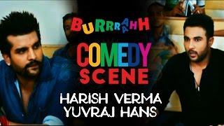 burrraahh-comedy-scene-harish-verma-amp-yuvraj-hans