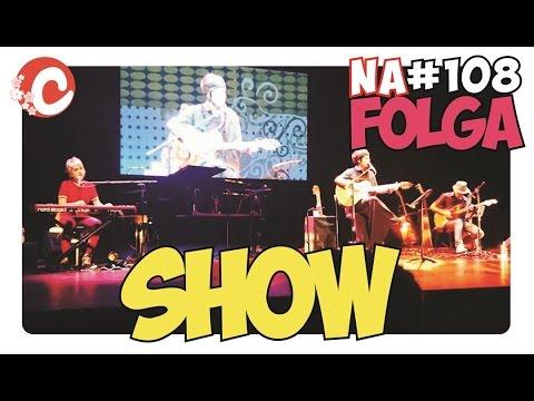 NA FOLGA COM FERNANDA TAKAI (TOUR JAPÃO 2016) - NA FOLGA 108