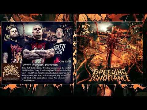 "Breeding Ignorance (Belarus) - ""Image And Likeness"" 2019 Full Album"