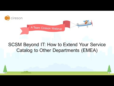 EMEA, SCSM Beyond IT: How to Extend Your Service Catalog to Other Departments