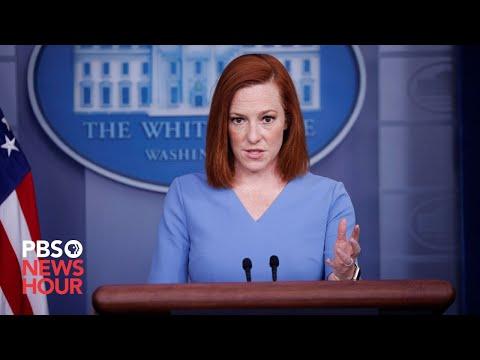 WATCH LIVE: White House press secretary Jen Psaki holds briefing