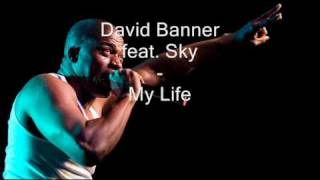 Watch David Banner My Life video