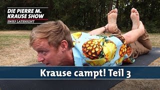 Krause campt! – Teil 3 | PMKS