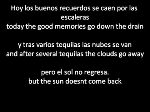 La Quinta Estacion - El Sol No Regresa (The Sun Doesn't Come Back) ENGLISH AND SPANISH lyrics/letra