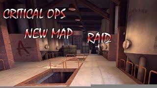 Critical ops raid map كريتيكال أوبس رايد الخريطة الجديدة