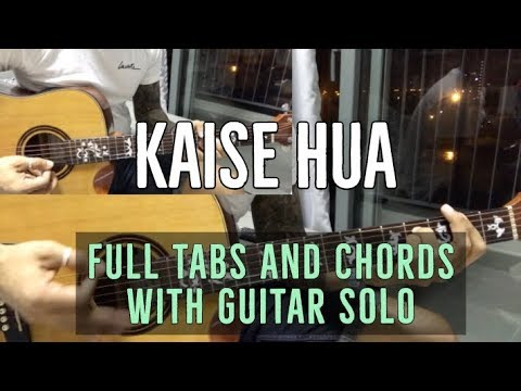 kaise-hua-|-kabir-singh-|-full-guitar-tabs-and-chords-with-guitar-solo
