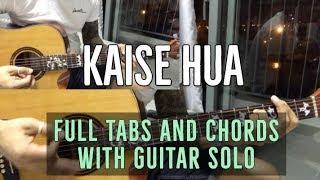 Kaise hua guitar chords and tabs from kabir singh. artist – vishal mishra, tuning standard (eadgbe), tricky none, strumming d dudu, capo no fr...