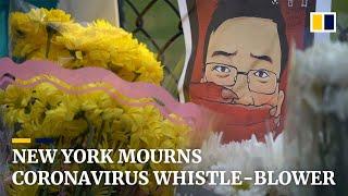 New York mourns coronavirus whistle-blower doctor Li Wenliang
