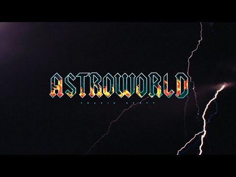 Travis Scott - Days Before AstroWorld (FULL MIXTAPE)