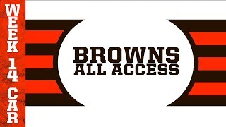 Browns All Access: Week 14 vs. Carolina Panthers | Cleveland Browns
