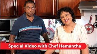 චෙෆ් හේමන්ත සමග විශේෂ වීඩියෝවක් - Episode 334 - Special Video with Chef Hemantha