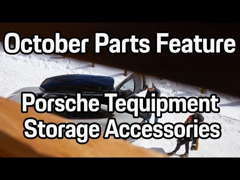 October Parts Feature | Porsche Tequipment Storage Accessories