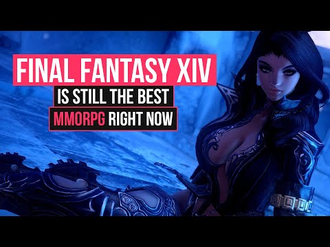 FINAL FANTASY XIV IS STILL THE BEST MMORPG RIGHT NOW!