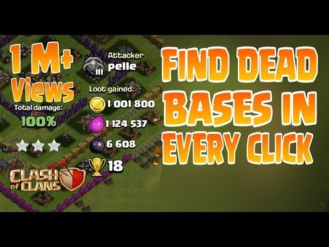 How To Find Dead Bases In Every Click - Clash Of Clans Latest Trick