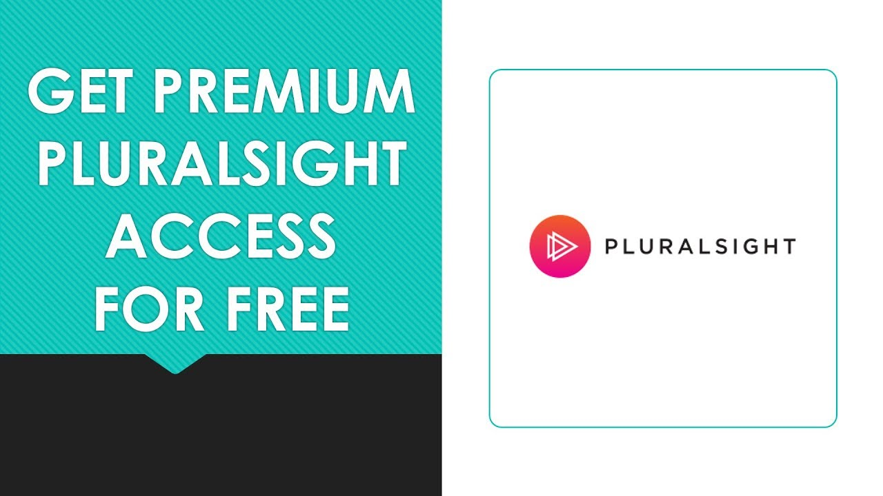 Get Premium PluralSight Access for Free - 2018