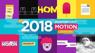 2018 PowerPoint Motion Catalog   What PowerPoint Can Do this 2018?
