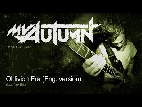 My Autumn - Oblivion Era feat. Alex Erian (Obey The Brave)