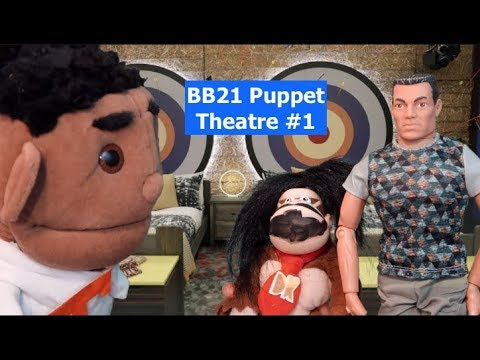 Big Brother 21 Puppet Theatre #1
