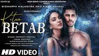 New Song 2021 | New Hindi Song | Hindi Video Song | Betab | Sidharth Malhotra | Kiara Advani